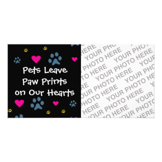Pets Leave Paw Prints on Our Hearts Photo Greeting Card