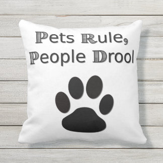 Pets Rule Outdoor Pillow