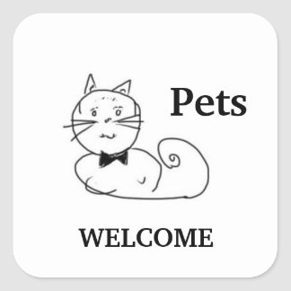 Pets Welcome Square Sticker