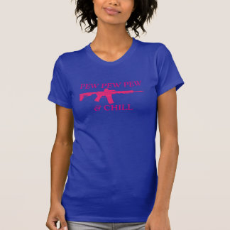 Pew and Chill Pink T-Shirt