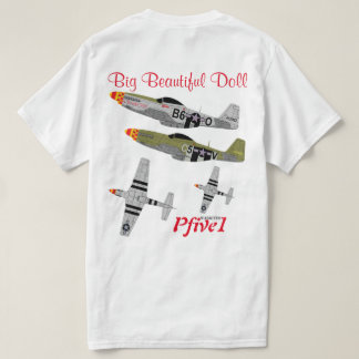 """Pfive1 P-51 """"Big Beautiful Doll 357th"""" T-Shirt"""