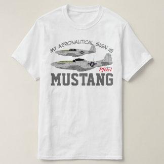"Pfive1 P-51 ""My Aeronautical sign is Mustang"" T-Shirt"