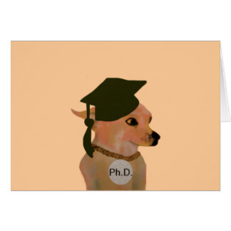 Ph D Grad Card