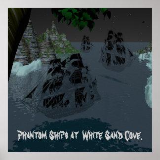 Phantom Ships at  White Sand Cove. Poster