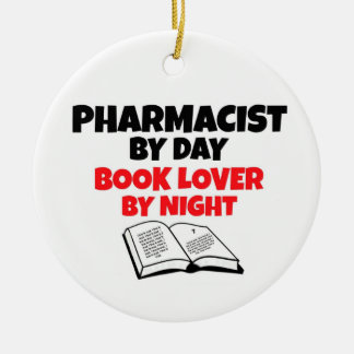 Pharmacist by Day Book Lover by Night Round Ceramic Decoration