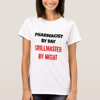 Pharmacist by Day Grillmaster by Night T-Shirt