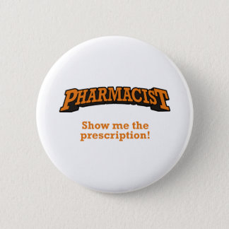 Pharmacist / Prescription 6 Cm Round Badge