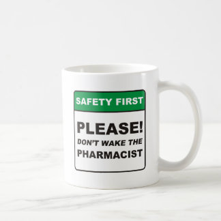 Pharmacist / Wake Coffee Mug