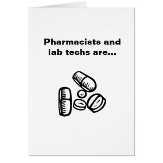 Pharmacists and Lab Techs Card