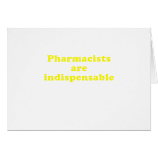 Pharmacists are Indispensable Card