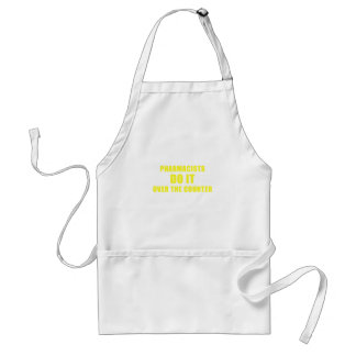 Pharmacists Do It Over the Counter Standard Apron