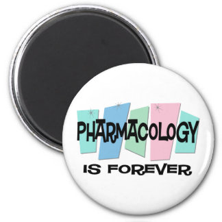 Pharmacology Is Forever Magnet