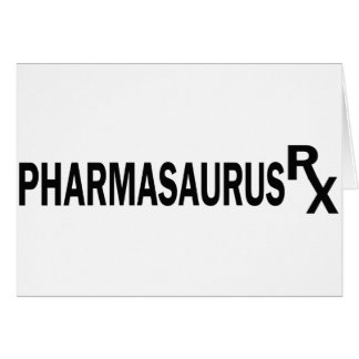 Pharmasaurasrx Greeting Card