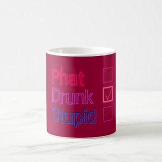 Phat Check Drunk Check Stupid Not Checked Magic Mug
