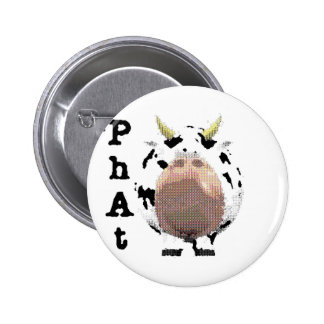 phat cow 6 cm round badge