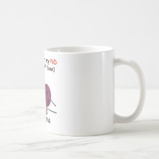 PhD in Knitting Mug