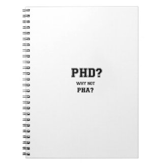 PhD? Why not PhA? High expectations Asian Father Notebook