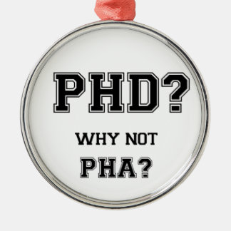 PhD? Why not PhA? High expectations Asian Father Silver-Colored Round Decoration