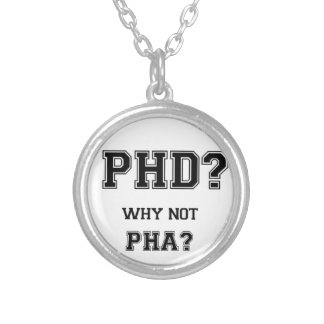 PhD? Why not PhA? High expectations Asian Father Silver Plated Necklace