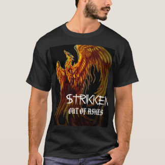 pheonix, STRIKKEN white, OUT OF ASHES T-Shirt