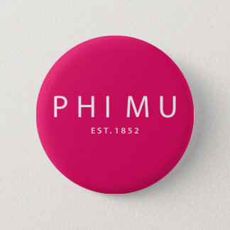 Phi Mu Modern Type 6 Cm Round Badge