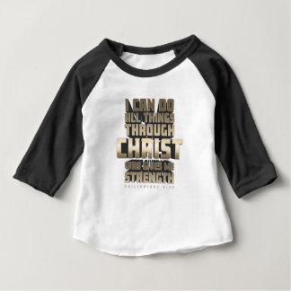 Phil4:13 I can do All things through Christ Baby T-Shirt