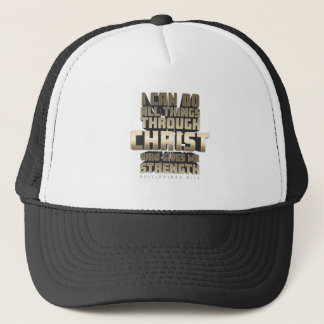 Phil4:13 I can do All things through Christ Trucker Hat