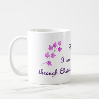 Phil 4:13: I can do all things through Christ Mug