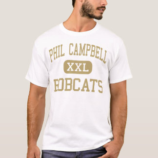 Phil Campbell - Bobcats - High - Phil Campbell T-Shirt