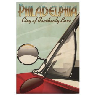 "Philadelphia,Pennsylvania ""City of Brotherly Love"" Wood Poster"