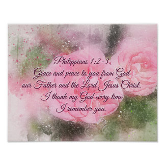 Philippians 1:2-3 Grace and Peace to You Pink Rose Poster