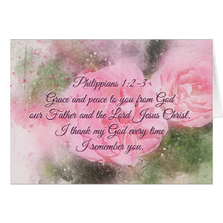 Philippians 1:2 Grace and Peace to you, Pink Roses Card