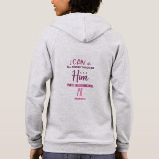 Philippians 4:13 – I Can Do All Things - Hoodie