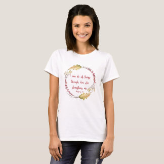 Philippians 4:13 – I Can Do All Things - T-shirt