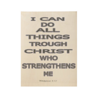 Philippians 4:13 wood poster
