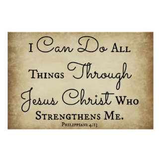 Philippians Bible verse I can do all things Poster