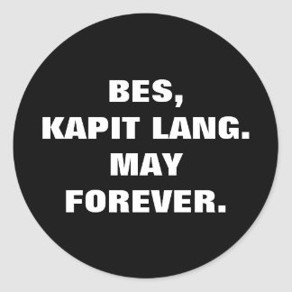 Philippine Slang Bet Kapit Lang May Forever. Classic Round Sticker
