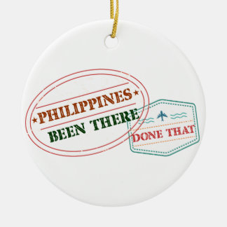 Philippines Been There Done That Round Ceramic Decoration