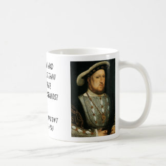 Phillip II, Henry VIII, These men had more wive... Coffee Mug