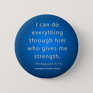 Phillipians 4:13 6 cm round badge