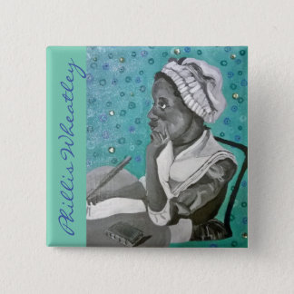 Phillis Wheatley 15 Cm Square Badge