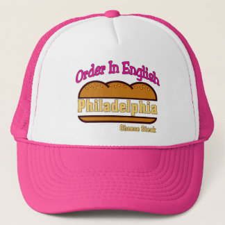 Philly Cheese Steak- Order In English Trucker Hat