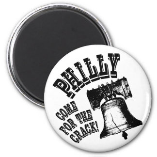 Philly - Come for the Crack! 6 Cm Round Magnet