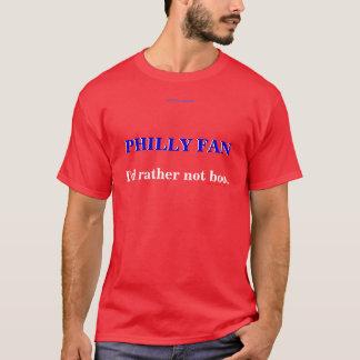 PHILLY FAN T-Shirt