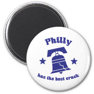 Philly Has The Best Crack 6 Cm Round Magnet