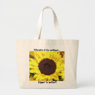 Philosophy of the sunflower... large tote bag