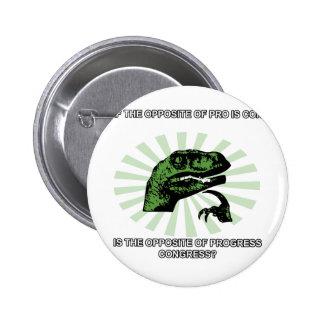 Philosoraptor Progress and Congress Pins