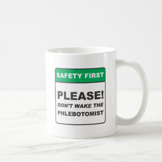 Phlebotomist / Wake Coffee Mug