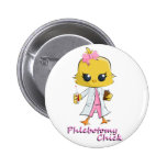 Phlebotomy Chick Pinback Button