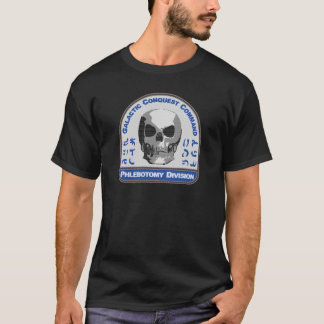 Phlebotomy Division - Galactic Conquest Command T-Shirt